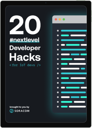 20 #NextLevel IoT Developer Hacks